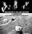 Netradiční oslava Dne matek: Hudebně-taneční víkend s NANOHACH a Yellow Sisters